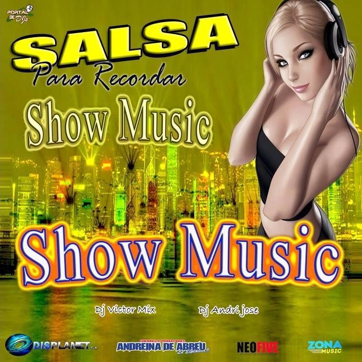 SALSA PARA RECORDAR SHOW MUSIC DJ VICTOR MIX DJ ANDRI JOSE