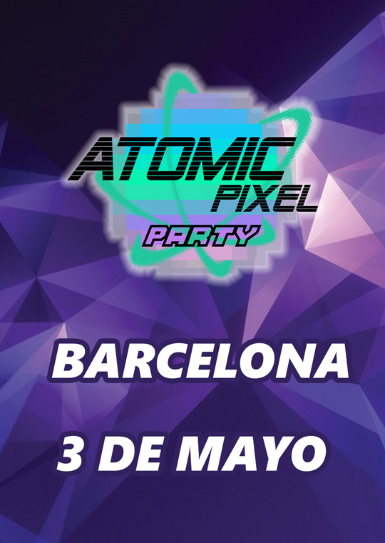 Cartel temporal Atomic Pixel Party Barcelona