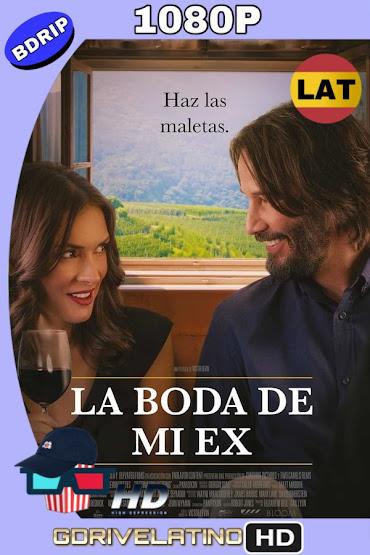 La Boda de Mi Ex (2018) BDRip 1080p Latino-Ingles MKV