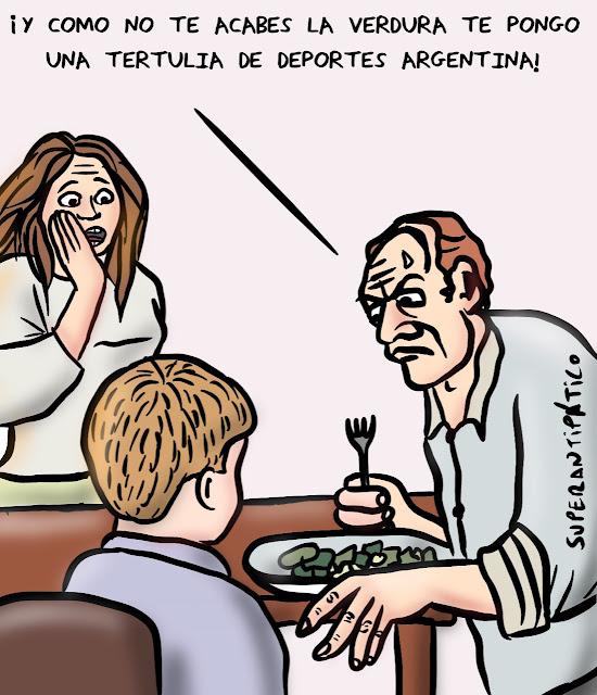 Y como no te acabes la verdura te pongo una tertulia de deportes argentina!