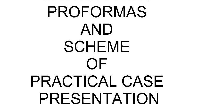 Orthopaedics Proformas and scheme of practical examination