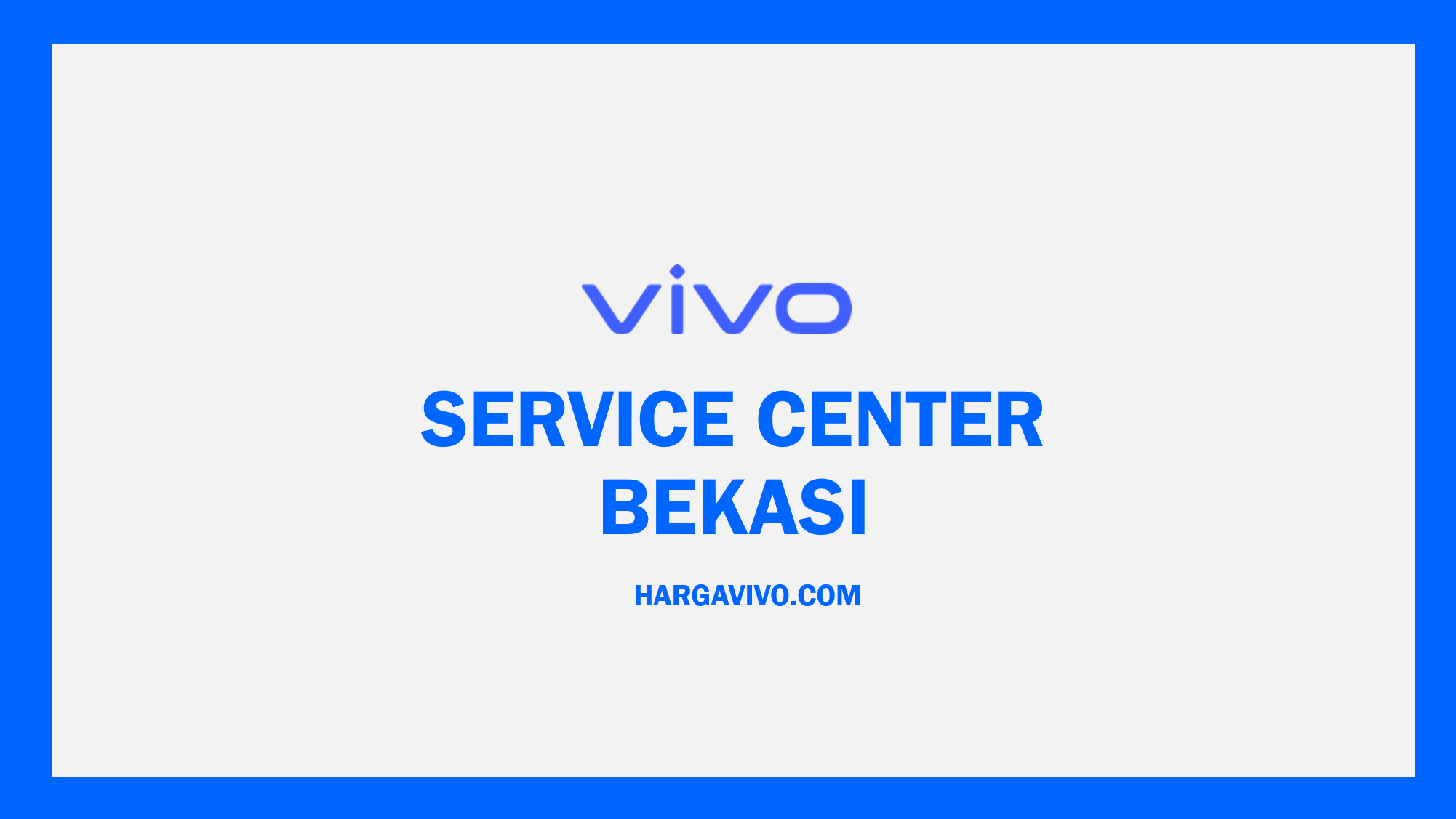 Service Center Vivo Bekasi