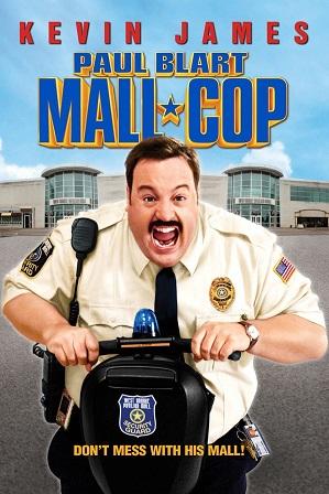 Download Paul Blart Mall Cop (2009) 1GB Full Hindi Dual Audio Movie Download 720p BRRip Free Watch Online Full Movie Download Worldfree4u 9xmovies