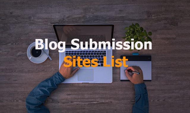 High DA Blog Submission Websites List