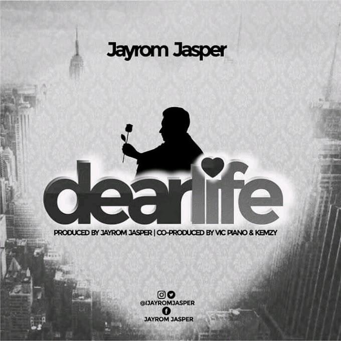 Dear life by Jayrom Jasper