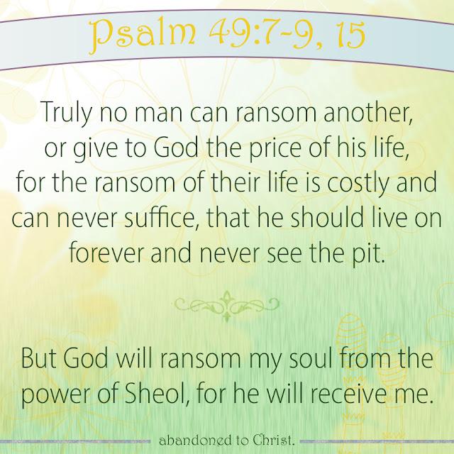 #PsalmSunday: Psalm 49