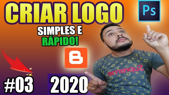 Criar e Alterar logomarca no blogger 2020 - aprender no Photoshop