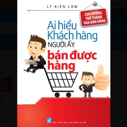 Ai Hiểu Được Khách Hàng Người Ấy Bán Được Hàng ebook PDF EPUB AWZ3 PRC MOBI