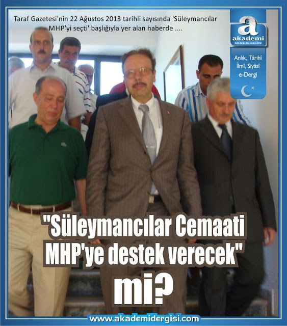 """""""Süleymancılar Cemaati MHP'ye destek verecek"""" mi?"""