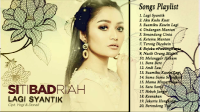 17 Lagu Siti Badriah-Lagu Siti Badriah Album-Lagu Siti Badriah Album Paling Hits-Lagu Siti Badriah Album Paling Hits 2018 Full RAR