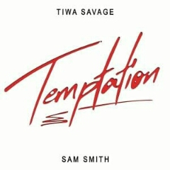 Tiwa Savage feat. Sam Smith - Temptation (2020) [Download]