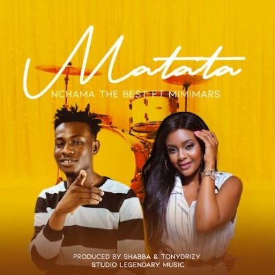AUDIO | Nchama The Best Ft. Mimi Mars - Matata | Download Mp3 [New Song]