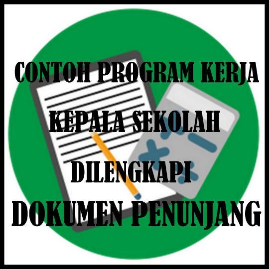 Contoh Program Kerja Kepsek Lengkap Dengan Dokumen Penunjang