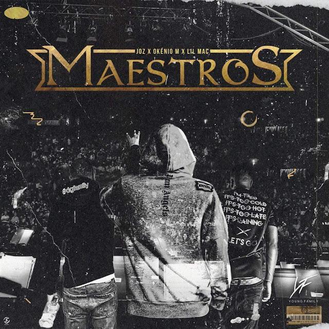 Joz x Okénio M x Lil Mac - Maestro (Álbum)