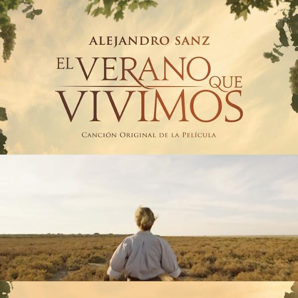 ALEJANDRO SANZ - El verano que vivimos