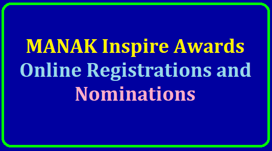 MANAK Inspire Awards-Online Registrations and Nominations 2020-21
