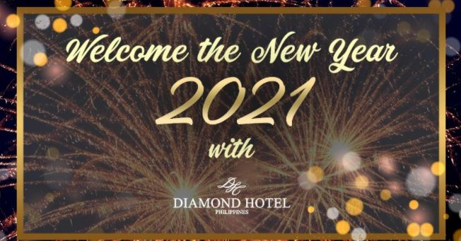 Welcome 2021 at Diamond Hotel Philippines