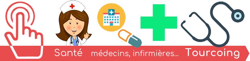 Tourcoing Santé - Médecins, infirmières, hôpitaux, dentistes...