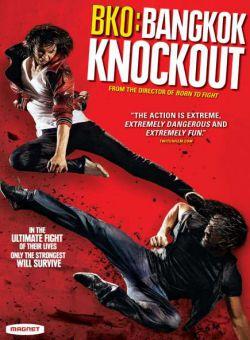 Thái Quyền Đo Ván - BKO: Bangkok Knockout (2010)