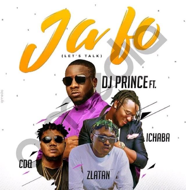 DJ Prince ft. CDQ, Zlatan, Ichaba – Ja Fo (Music)