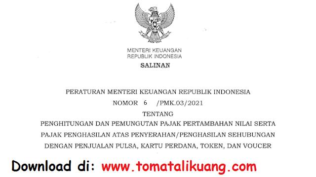 peraturan menteri keuangan ri permenkeu nomor 6-pmk.03-2021 tentang pajak penjualan pulsa, kartu perdana, token, dan voucher pdf tomatalikuang.com.png