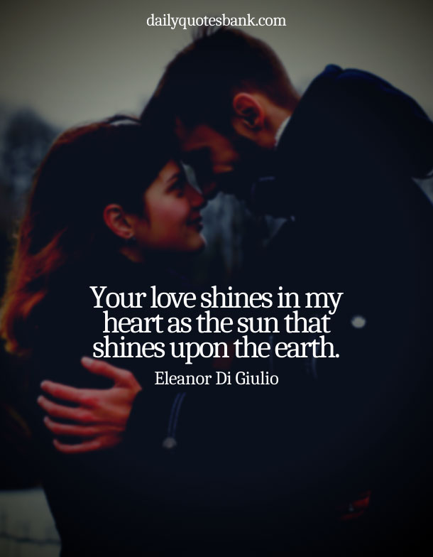 Beautiful Quotes On Love For Him From The Heart