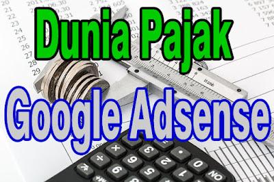 Pajak Publisher google Adsense