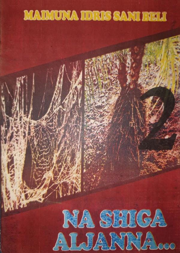 NA SHIGA ALJANNAH BOOK 2 CHAPTER 8 BY MAIMUNA IDRIS SANI BELI