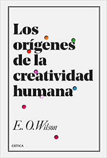 Los origenes de la creatividad- Edward O. Wilson