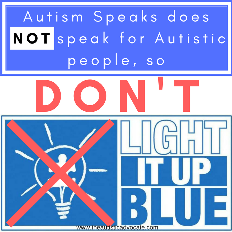 Autism Speaks Updates Their Mission >> If You Light It Up Blue For Autism You Re Supporting Autism Speaks