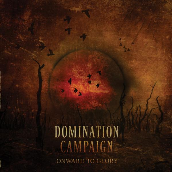 Domination Campaign Onward to Glory Download zip rar