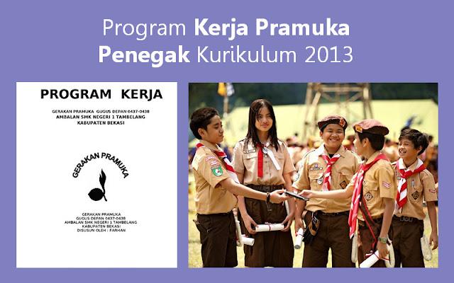 Program Kerja Pramuka Penegak Kurikulum 2013