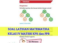 Soal dan Kunci Jawaban Latihan Matematika Kelas 4, Materi KPK dan FPB