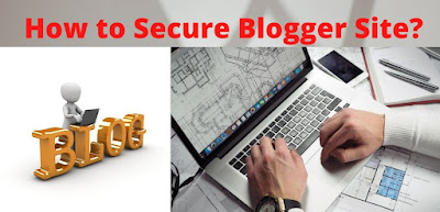How to Secure Blogger Site?