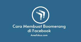 Cara Membuat Boomerang di FB