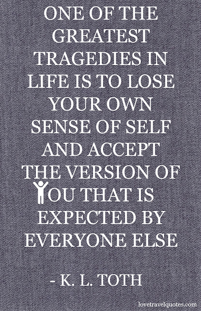 One of the greatest tragedies in life is to lose