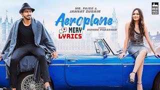 Aeroplane By Vibhor Parashar - Lyrics