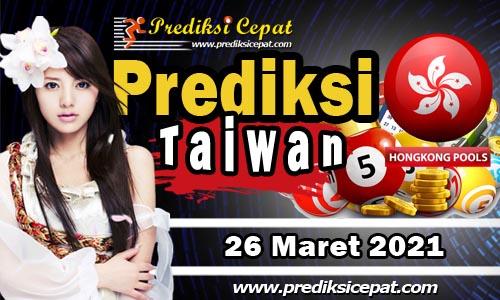 Prediksi Taiwan 26 Maret 2021
