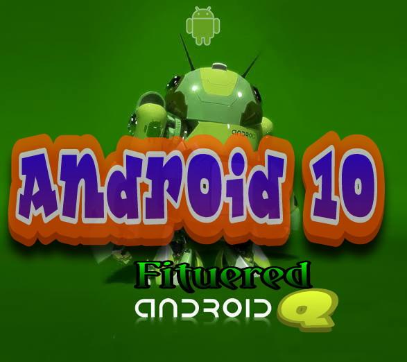 10 Fitur Android Q-10 Yang Akan Hadir