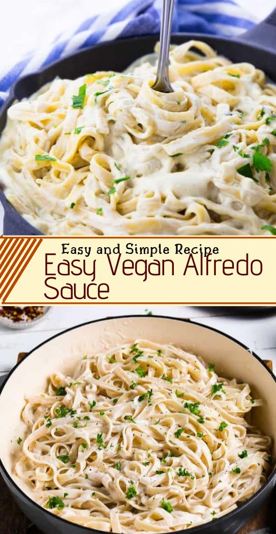 Easy Vegan Alfredo Sauce #vegan #vegetarian #soup #breakfast #lunch