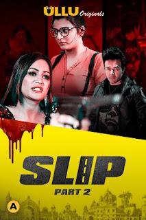 Download Slip (2020) Part 2 S01 Hindi Web Series 720p 380MB WEB-DL