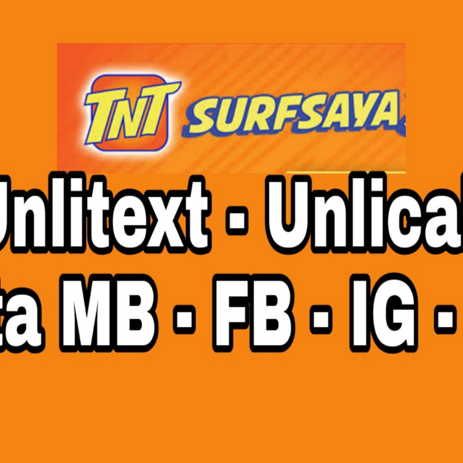 TNT SURFSAYA Promos: Unlicall + Unlitext + Mobile Data + FB + IG + ML