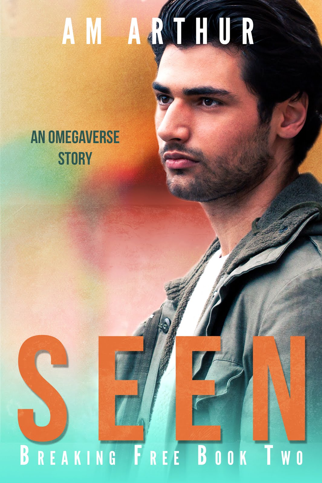Seen (Breaking Free #2)