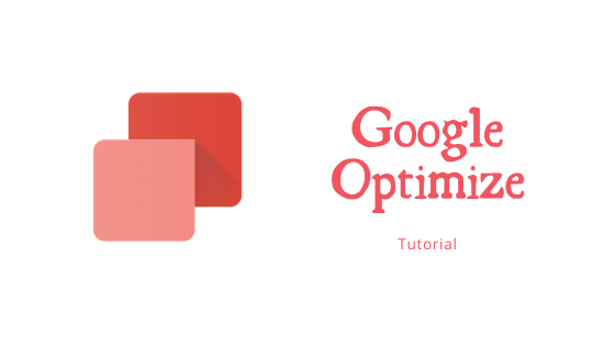Google Optimize Tutorial