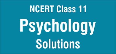 NCERT Solutions for Class 11 Psychology