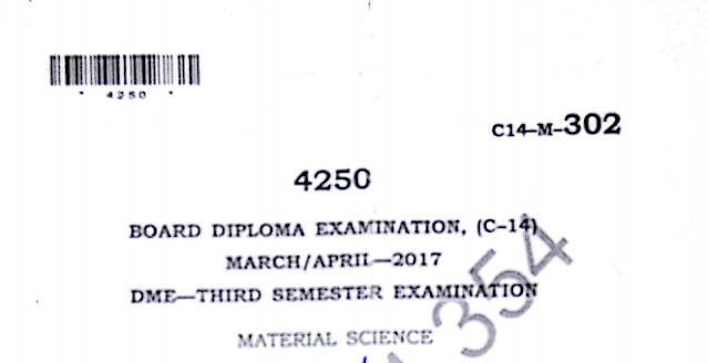 Diploma Material science previous model papers march/april 2017
