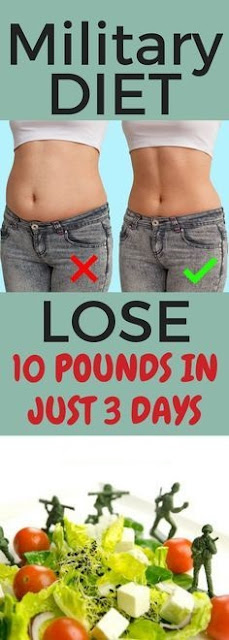 Military Diet For You! Want To Lose 10 Pounds in 3 Days! Amazing Fact