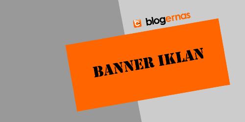 Cara Memasang Banner Iklan pada Header Blog