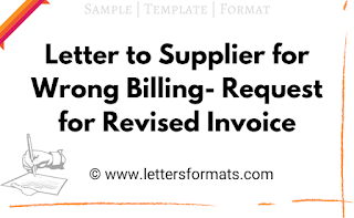 Letter to Supplier for Wrong Billing - Request for Revised Invoice