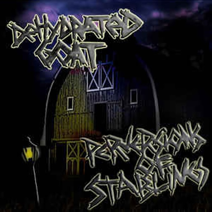 Dehydrated Goat - Perversions Of Stablings EP 2008
